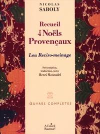 Nicolas Saboly - Recueil des Noëls provençaux - Lou Reviro-meinage.