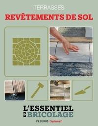 Nicolas Sallavuard et Nicolas Vidal - Aménagements extérieurs : Terrasses - revêtements de sol - L'essentiel du bricolage.