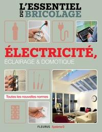 Nicolas Sallavuard et Nicolas Vidal - Électricité, Éclairage et Domotique (L'essentiel du bricolage) - L'essentiel du bricolage.