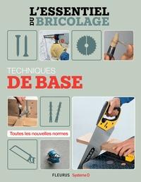 Nicolas Sallavuard et Nicolas Vidal - Techniques de base (L'essentiel du bricolage) - L'essentiel du bricolage.