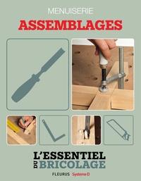 Nicolas Sallavuard et Nicolas Vidal - Techniques de base - Menuiserie : assemblages (L'essentiel du bricolage) - L'essentiel du bricolage.