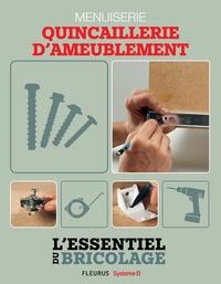 Nicolas Sallavuard et Nicolas Vidal - Techniques de base - Menuiserie : quincaillerie d'ameublement (L'essentiel du bricolage) - L'essentiel du bricolage.