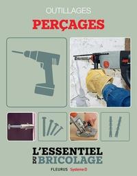 Nicolas Sallavuard et Nicolas Vidal - Techniques de base - Outillages : perçages (L'essentiel du bricolage) - L'essentiel du bricolage.