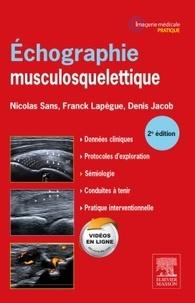 Nicolas Sans et Franck Lapègue - Echographie musculosquelettique.