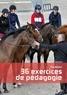 Nicolas Sanson - Equitation, 36 exercices de pédagogie.