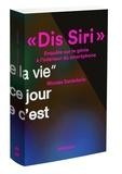 """Nicolas Santolaria - """"Dis Siri"""" - Enquête sur le génie à l'intérieur du smartphone."""