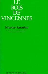 Nicolas Sarafian - Le Bois de Vincennes.