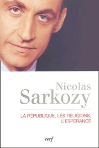 Nicolas Sarkozy - La République, les religions, l'espérance.