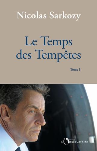 Le Temps des Tempêtes. Tome 1