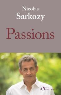 Livres gratuits à télécharger sur ordinateur Passions  par Nicolas Sarkozy (French Edition)