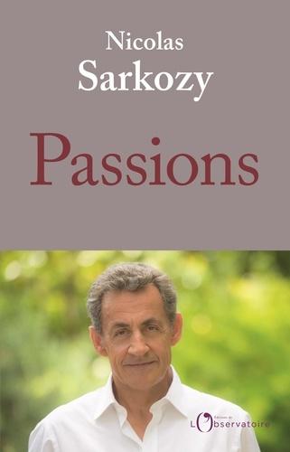 Passions - Nicolas Sarkozy - Format ePub - 9791032908334 - 13,99 €