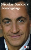 Nicolas Sarkozy - Témoignage.