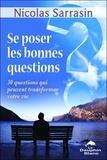 Nicolas Sarrasin - Se poser les bonnes questions - 30 questions qui peuvent transformer votre vie.