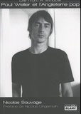 Nicolas Sauvage - Life From A Window - Paul Weller et l'Angleterre pop.