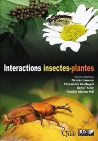 Nicolas Sauvion et Paul-André Calatayud - Interactions insectes-plantes.
