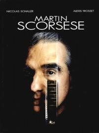 Nicolas Schaller et Alexis Trosset - Martin Scorsese.
