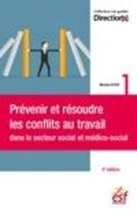 Books english pdf download gratuit Prévenir et résoudre les conflits au travail dans le secteur social et médico-social PDF DJVU en francais 9782850863615
