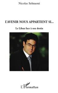 Lavenir nous appartient si... - Le Liban face à son destin.pdf