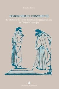 Témoigner et convaincre - Le dispositif de vérité dans les discours judiciaires de lAthènes classique.pdf