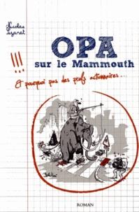 Nicolas Sizaret - OPA sur le Mammouth.
