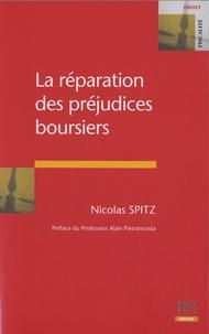 Nicolas Spitz - La réparation des préjudices boursiers.