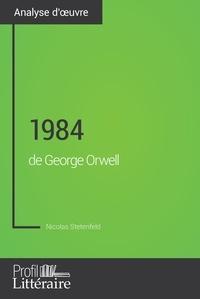 Nicolas Stetenfeld et Audrey Voos - 1984 de George Orwell (Analyse approfondie) - Approfondissez votre lecture des romans classiques et modernes avec Profil-Litteraire.fr.