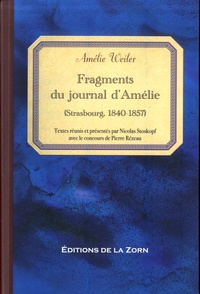 Nicolas Stoskopf - Fragments du journal d'Amélie (Strasbourg, 1840-1857).