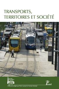 Nicolas Stoskopf et Pierre Lamard - Transports, territoire et société.