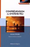 Nicolas Struski - Compréhension du système feu - Apports scientifiques - Approche opérationnelle.