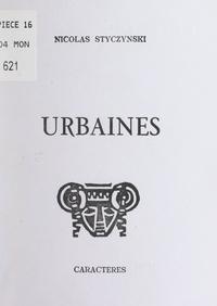 Nicolas Styczynski et Bruno Durocher - Urbaines.