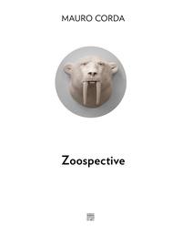 Nicolas Surlapierre - Zoospective - Le règne animal de Mauro Corda.