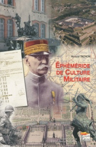 Nicolas Tachon - Ephéméride de culture militaire.
