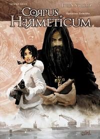 Nicolas Tackian et  Brion - Corpus Hermeticum Tome 1 : Opération Gremikha.