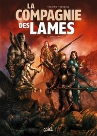 Nicolas Tackian - La compagnie des lames Tome 1 : Renaissance.