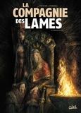 Nicolas Tackian et Dave Kendall - La compagnie des lames Tome 2 : Désolation.