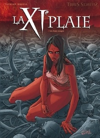 Nicolas Tackian et Joan Urgell - La XIe plaie Tome 2 : Les bras rouges.