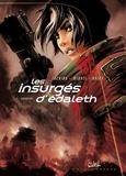 Nicolas Tackian et Stéphane Miquel - Les insurgés d'Edaleth Tome 3 : Libération.