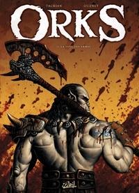 Nicolas Tackian - Orks Tome 1 : La voix des armes.