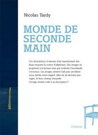 Nicolas Tardy - Monde de seconde main.