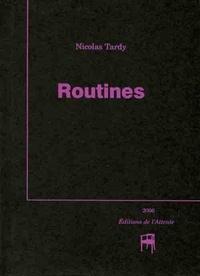Nicolas Tardy - Routines.