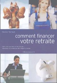 Nicolas Tarnaud - Comment financer votre retraite.