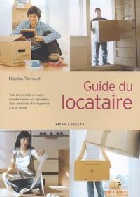 Nicolas Tarnaud - Guide du locataire.