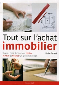 Nicolas Tarnaud - Tout sur l'achat immobilier.