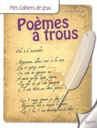 Nicolas Teinturier - Poèmes à trous.