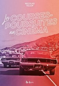 Nicolas Tellop - Les courses-poursuites au cinéma.