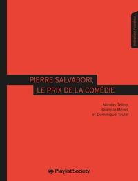 Nicolas Tellop et Quentin Mével - Pierre Salvadori, le prix de la comédie.