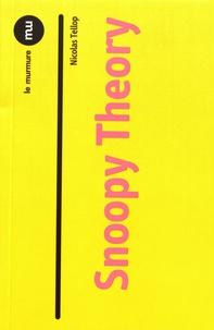 Nicolas Tellop - Snoopy Theory.