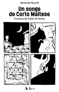 Nicolas Tellop - Un Songe de Corto Maltese.