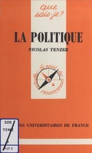 Nicolas Tenzer - La politique.