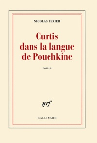 Nicolas Texier - Curtis dans la langue de Pouchkine.